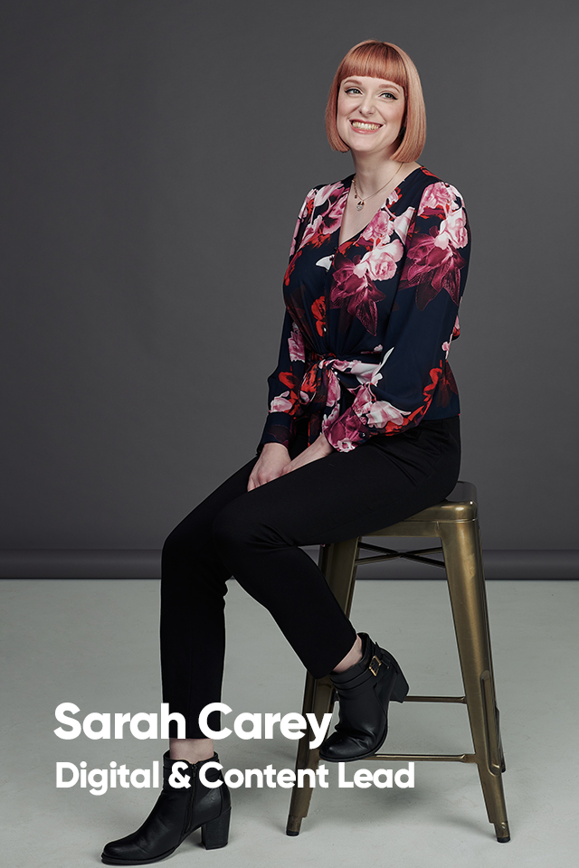Sarah Carey, Digital & Content Lead