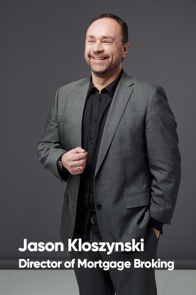 Jason Kloszynski, Director of Mortgage Broking